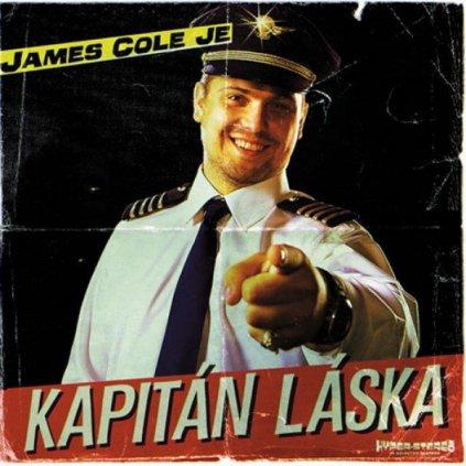 VINYLO.SK | Cole James ♫ James Cole Je Kapitán Láska [CD] 8590166907920