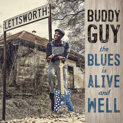 VINYLO.SK   GUY, BUDDY - THE BLUES IS ALIVE AND WELL [CD]