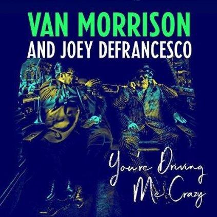 VINYLO.SK | MORRISON, VAN / JOEY DEFRANCESCO - YOU'RE DRIVING ME CRAZY [CD]