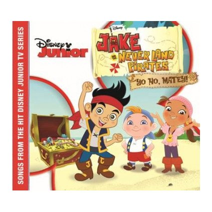 VINYLO.SK   OST ♫ JAKE AND THE NEVER LAND PIRATES: YO HO, MATEY! [CD] 0050087297596