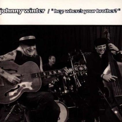 VINYLO.SK | WINTER, JOHNNY ♫ HEY, WHERE'S YOUR BROTHER [CD] 0077778651222
