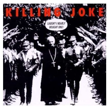 VINYLO.SK   KILLING JOKE ♫ LAUGH? I NEARLY BOUGHT ONE! [CD] 0077778677123