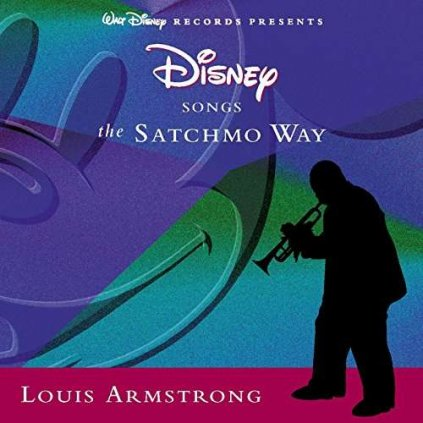 VINYLO.SK | ARMSTRONG, LOUIS ♫ DISNEY SONGS THE SATCHMO WAY [CD] 0094636894621