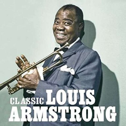 VINYLO.SK   ARMSTRONG, LOUIS ♫ CLASSIC LOUIS ARMSTRONG - THE UNIVERSAL MASTERS COLLECTION [CD] 0600753150481
