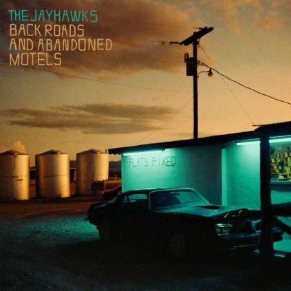 VINYLO.SK | JAYHAWKS - BACK ROADS AND ABANDONED MOTELS [LP]