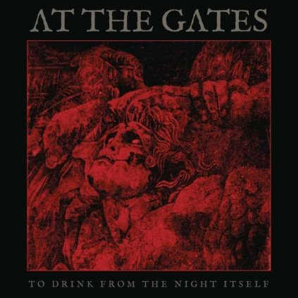 VINYLO.SK | AT THE GATES - TO DRINK FROM THE NIGHT ITSELF [CD]