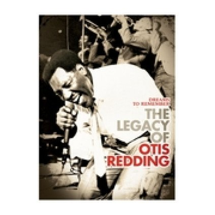 VINYLO.SK | REDDING, OTIS ♫ DREAMS TO REMEMBER THE LEGACY OF OTIS REDDING [DVD] 0602517370623