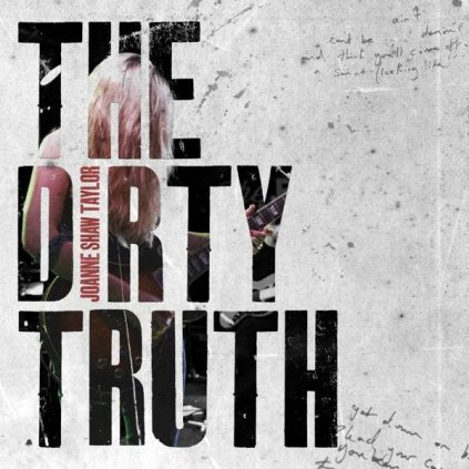 VINYLO.SK | TAYLOR, JOANNE SHAW - THE DIRTY TRUTH [LP]