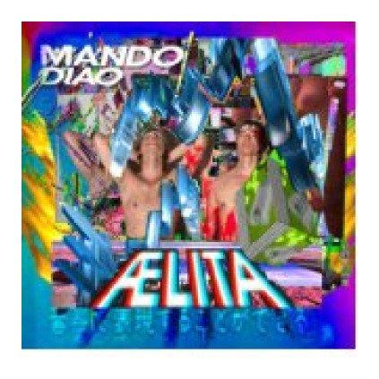 VINYLO.SK | MANDO DIAO ♫ AELITA [CD] 0602537793471