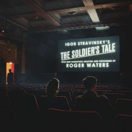 VINYLO.SK | WATERS, ROGER - IGOR STRAVINSKY'S THE SOLDIER'S TALE WITH NEW NARRATION ADAPTED AND PERFORMED BY ROGER WATERS [CD]