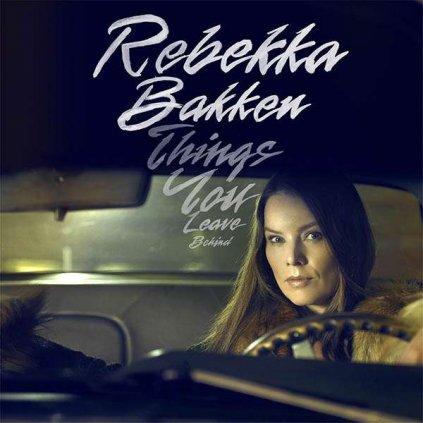 VINYLO.SK   BAKKEN, REBEKKA - THINGS YOU LEAVE BEHIND [CD]