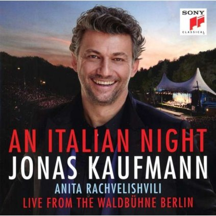 VINYLO.SK | KAUFMANN, JONAS - AN ITALIAN NIGHT - LIVE FROM THE WALDBUHNE BERLIN -LIVE- [CD]