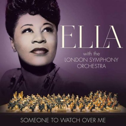 VINYLO.SK | FITZGERALD ELLA ♫ SOMEONE TO WATCH OVER ME - ELLA WITH THE LONDON SYMPHONY ORCHESTRA [CD] 0602557825381