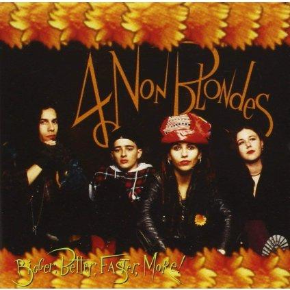 4 Non Blondes ♫ Bigger, Better, Faster, More! [CD]