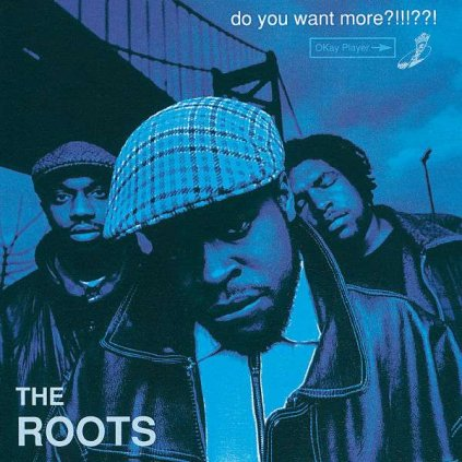 VINYLO.SK | ROOTS, THE ♫ DO YOU WANT MORE?!!!??! [CD] 0720642470824