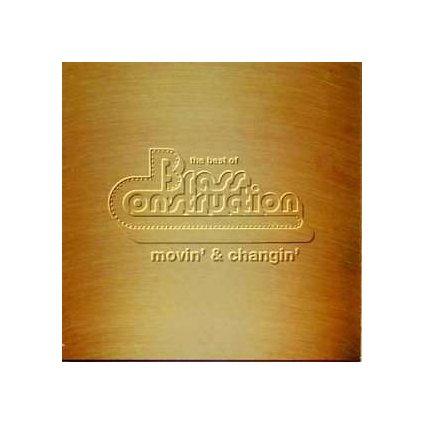 VINYLO.SK | BRASS CONSTRUCTION ♫ MOVIN' & CHANGIN' [CD] 0724382759126