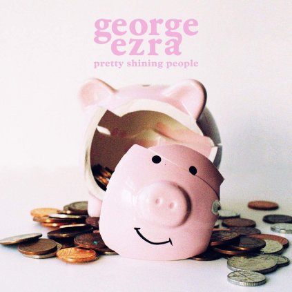"EZRA, GEORGE ♫ PRETTY SHINING PEOPLE [SP7"" Single]"