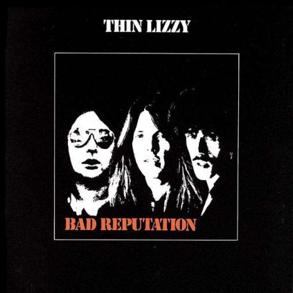 VINYLO.SK | THIN LIZZY ♫ BAD REPUTATION [CD] 0731453229822
