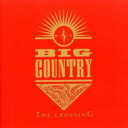 VINYLO.SK | BIG COUNTRY ♫ THE CROSSING [CD] 0731453232327