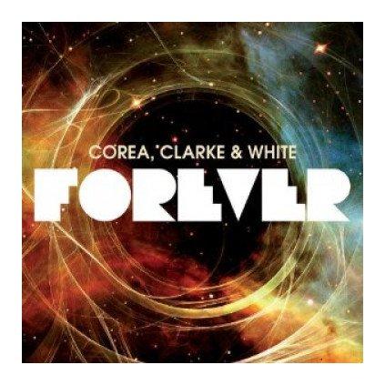 VINYLO.SK | COREA, CLARKE & WHITE ♫ FOREVER [2CD] 0888072326279