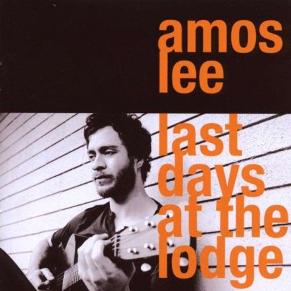 VINYLO.SK | LEE AMOS ♫ LAST DAYS AT THE LODGE [CD] 5099922727329