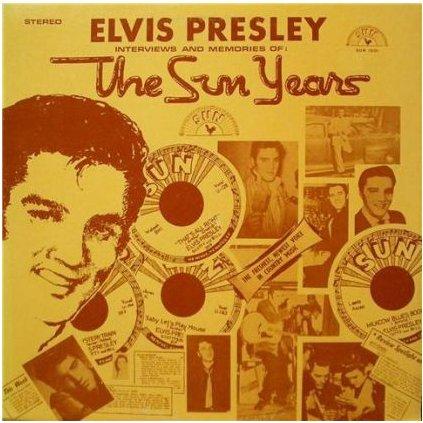 VINYLO.SK | ELVIS PRESLEY ♫ INTERVIEWS AND MEMORIES OF: THE SUN YEARS (stav: NM/) [LP] B0001095