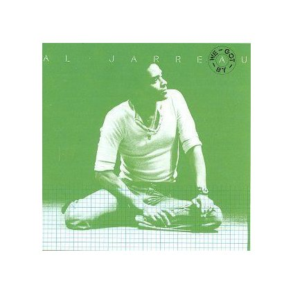 VINYLO.SK | AL JARREAU ♫ WE GOT BY (stav: VG-/VG+) [LP] B0001250
