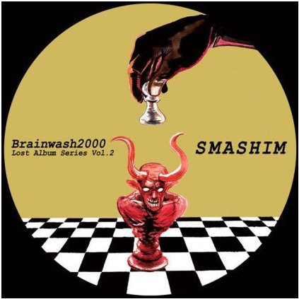"VINYLO.SK | BRAINWASH 2000 ♫ LOST ALBUM SERIES VOL. 2 ""SMASHIM"" (stav: VG+/NM) [LP] B0001256"