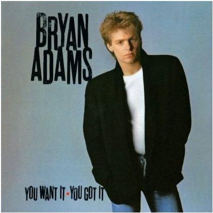 VINYLO.SK   BRYAN ADAMS ♫ YOU WANT IT, YOU GOT IT (stav: VG+/VG+) [LP] B0001279