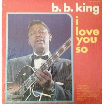 VINYLO.SK | B.B. KING ♫ I LOVE YOU SO (stav: VG/VG+) [LP] B0002008