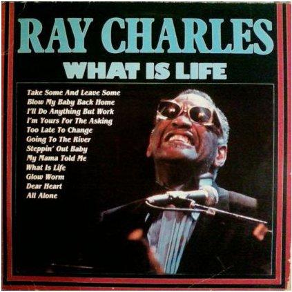 VINYLO.SK   RAY CHARLES ♫ WHAT IS LIFE (stav: NM/NM) [LP] B0002055