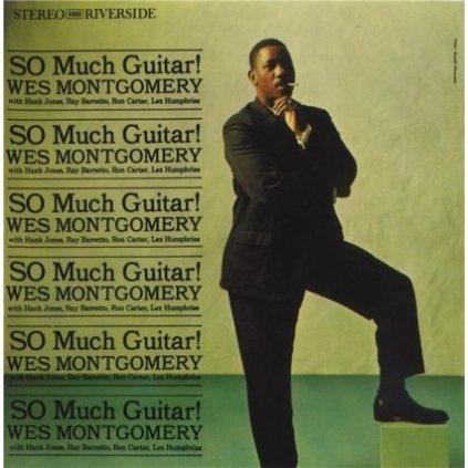 VINYLO.SK | WES MONTGOMERY ♫ SO MUCH GUITAR! (stav: NM/NM) [LP] B0002076