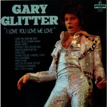 VINYLO.SK | GARY GLITTER ♫ I LOVE YOU LOVE ME LOVE (stav: NM/VG+) [LP] B0002208