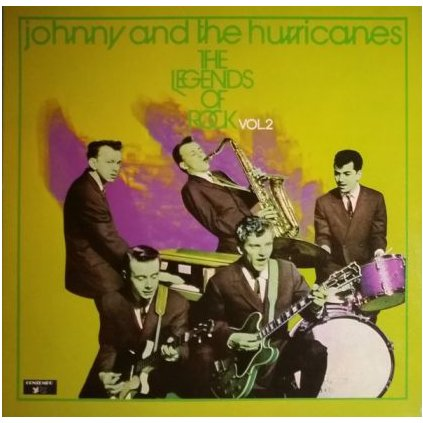 VINYLO.SK | JOHNNY AND THE HURRICANES ‎ ♫ THE LEGENDS OF ROCK VOL. 2 (stav: VG+/VG+) [2LP] B0002217