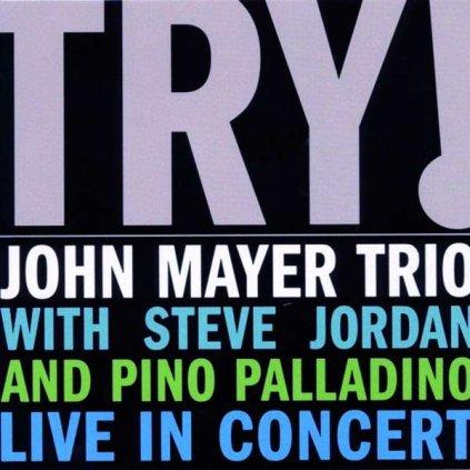 VINYLO.SK | MAYER, JOHN -TRIO- - TRY! LIVE IN CONCERT [CD]