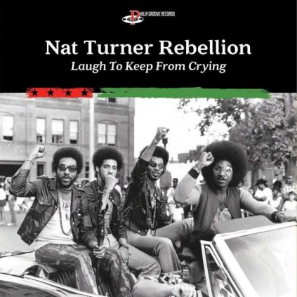 VINYLO.SK | Nat Turner Rebellion ♫ Laugh To Keep From Crying [CD] 5060516095896