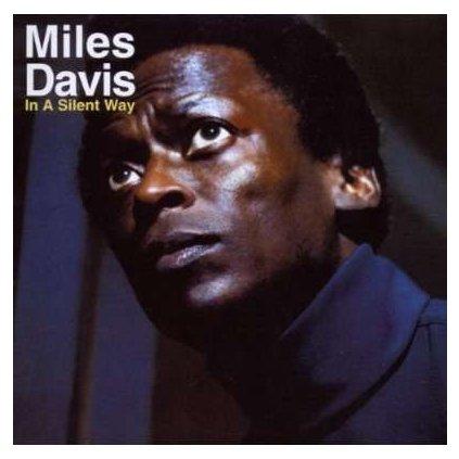 VINYLO.SK   Davis, Miles ♫ In A Silent Way [CD] 5099708655624