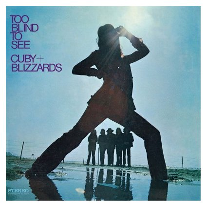 VINYLO.SK | CUBY & BLIZZARDS - TOO BLIND TO SEE (LP)180GR./50TH ANN./1000 NUMBERED COPIES ON PURPLE VINYL