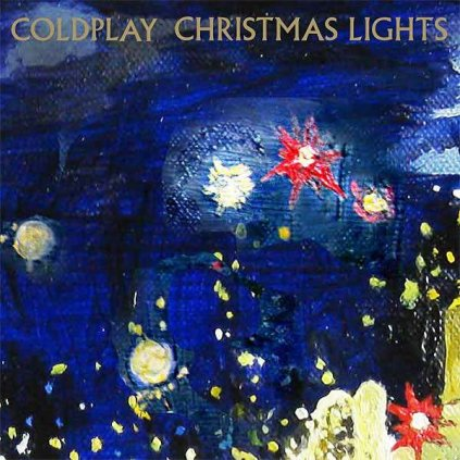 VINYLO.SK | Coldplay ♫ Christmas Lights / Limited Edition / Blue Vinyl [SP7inch] 0190295177805