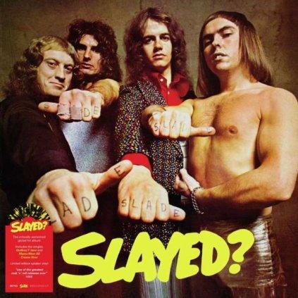 VINYLO.SK | Slade ♫ Slayed? / Black / Yellow Vinyl [LP] Vinyl 4050538659290