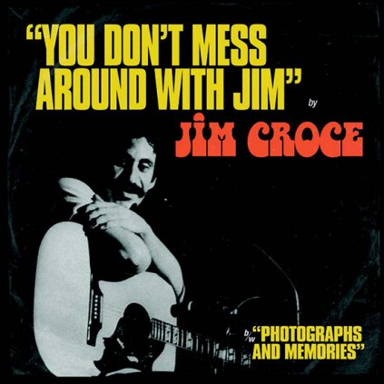 VINYLO.SK | Croce Jim ♫ You Don't Mess Around With Jim / Operator (That's Not The Way It Feels) =RSD= [EP12inch] Vinyl 4050538660234