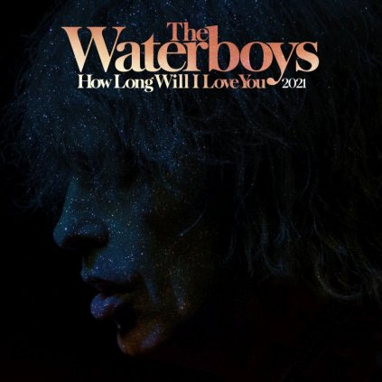 VINYLO.SK | Waterboys, The ♫ How Long Will I Love You 2021 =RSD= [LP] Vinyl 5060516096251