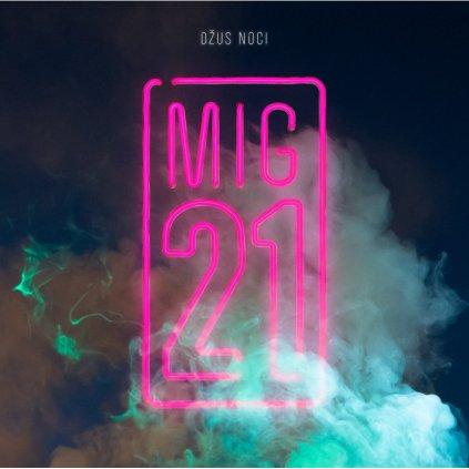 VINYLO.SK | MIG 21 ♫ Džus Noci [CD] 0602438638994