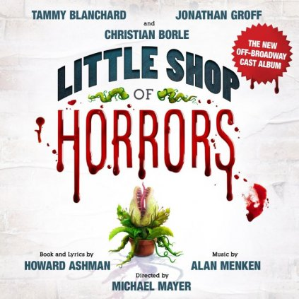 VINYLO.SK | Ashman Howard & Alan Menken ♫ Little Shop Of Horrors (The New Cast Album) [CD] 0791558460087
