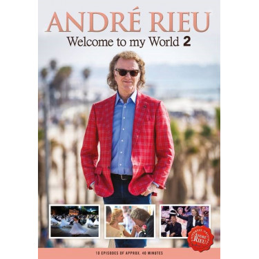 Rieu André ♫ Welcome To My World 2 [3DVD]