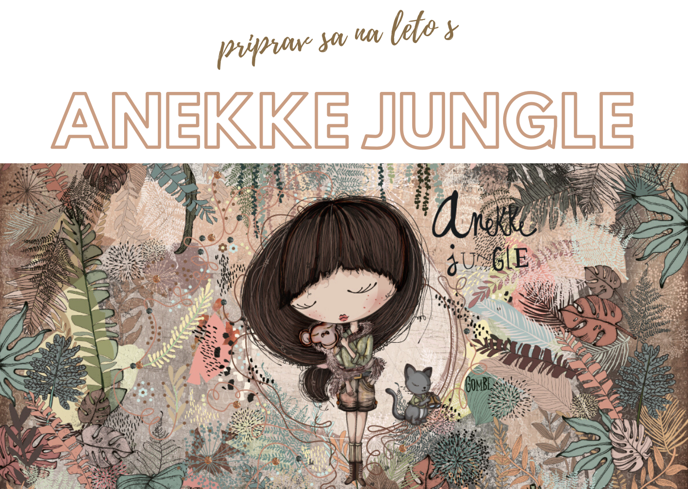 Priprav sa na leto s Anekke Jungle