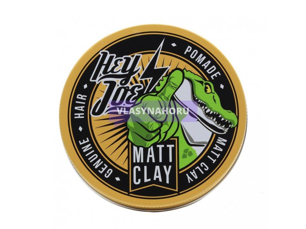 hey joe matt clay 1