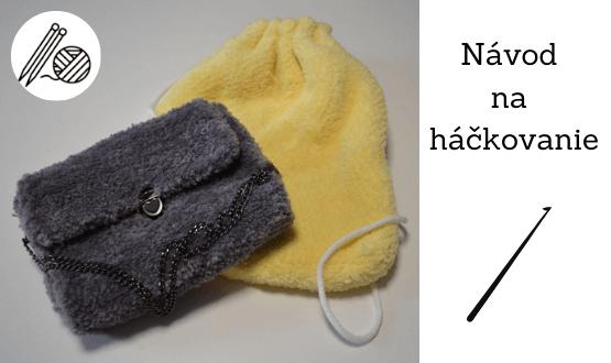 Háčkovaná kabelka a vak