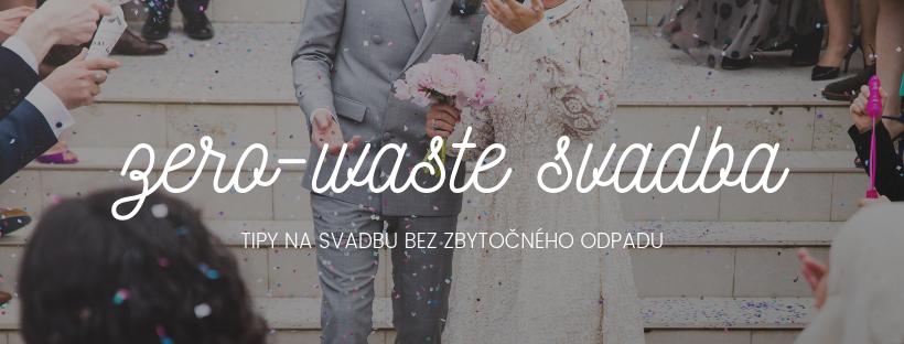 Vyskúšajte naše zero-waste tipy na svadbu
