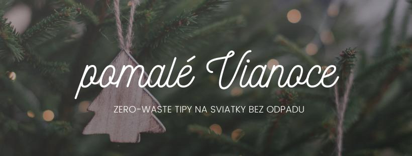Zero-waste advent alebo ako si užiť Vianoce s minimom odpadu